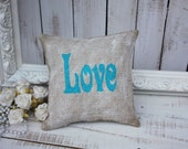 LOVE burlap pillow,shabby cottage
