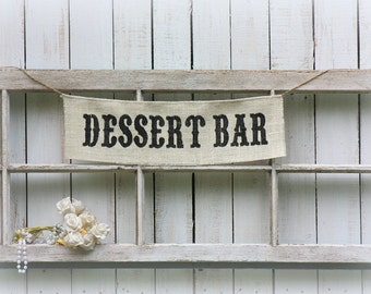 DESSERT BAR burlap sign