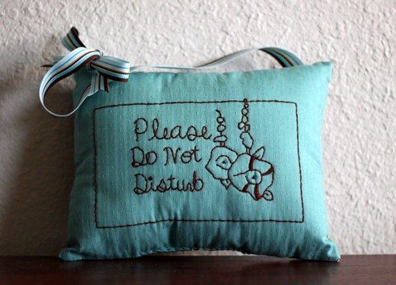 Do Not Disturb Hand Embroidered Hanging Pillow - Turquoise Cotton and Brown Linen