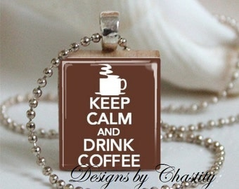 Keep Calm and Drink Coffee Scrabble Necklace