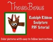 Rudolph Ribbon Sculpture Hair Bow PDF Tutorial