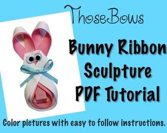 Instant Download Bunny Ribbon Sculpture Hair Bow PDF Tutorial- EBook