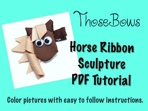 Instant Download Horse Ribbon Sculpture PDF Tutorial
