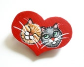 Love Cats Brooch -  Red Heart  Hand  Painted Wood Pin, original artwork , gift for pet lovers