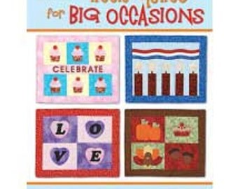 Little Quilts for Big Occasions
