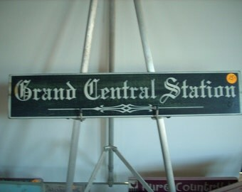 Grand Central Station Sign Wooden painted chic shabby cottage primitive
