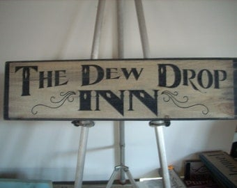 The Dew Drop Inn  Sign Wooden Shabby Chic Painted cottage