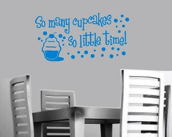 Wall Decal Sticker Cupcakes So Many, So Little Time Vinyl Word Art Lettering Sticker