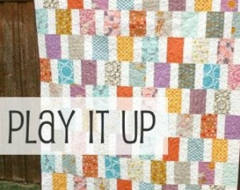 Play It Up - Modern Quilt Pattern - INSTANT DOWNLOAD