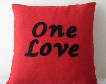 ONE LOVE Bright Red Pillow Cover. Black Text. For Your Special One. Christmas Gift