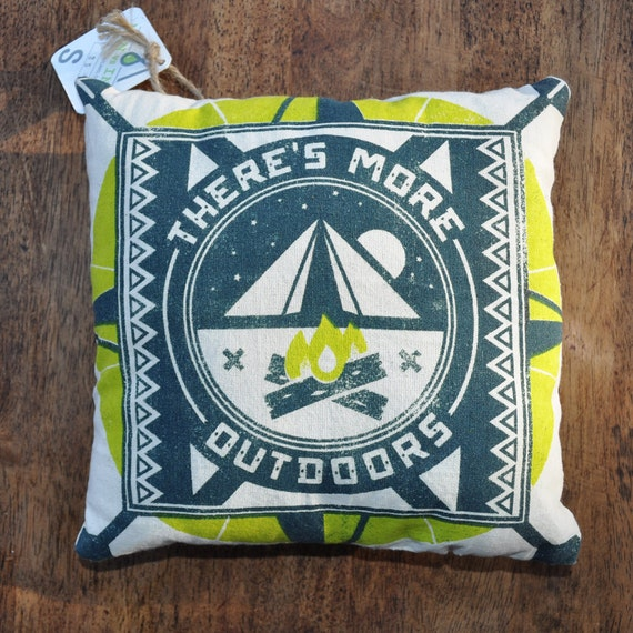 Theres More Outdoors - Handmade Silk Screen Pillow