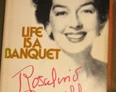 vintage book for old movie addicts LIFE IS A BANQUET by rosalin s russell