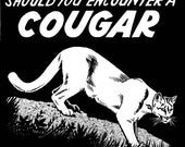 Should You Encounter a Cougar - Mini Comic Zine