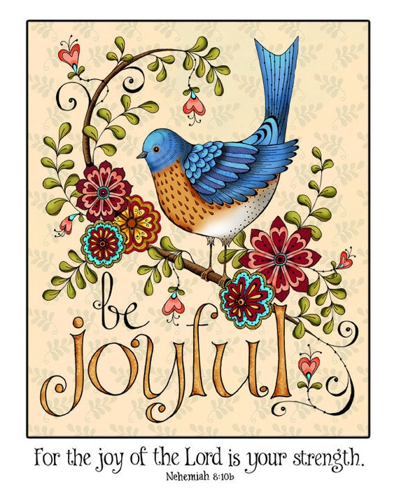 Be Joyful Scripture Art Print