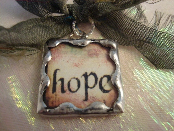 SOLDERED GLASS Pendant or Charm, HOPE, Encouragement