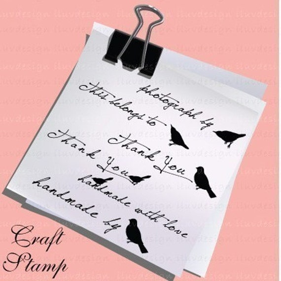 Bird C1112 Craft Stamp - Thank You, This belongs to, Handmade by, Photography by.