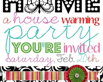 Home Sweet Home Housewarming Invite (20 printed 5 by 7)