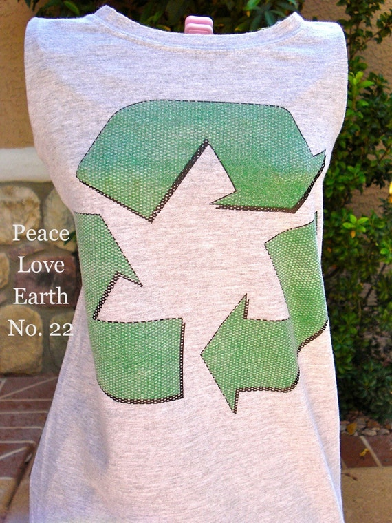 Recycle Symbol t shirt UPCYCLED into the STYLE of YOUR Choice