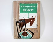reserved for rachel .....Henrietta and the Hat by Mabel Watts 1962