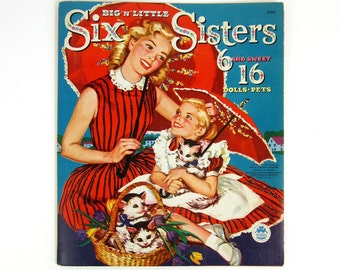 Big 'N' Little Six Sisters Paper Dolls 1960 / 6 and Sweet 16 Doll Set / Adorable Outfits For Big and Lil' Sis