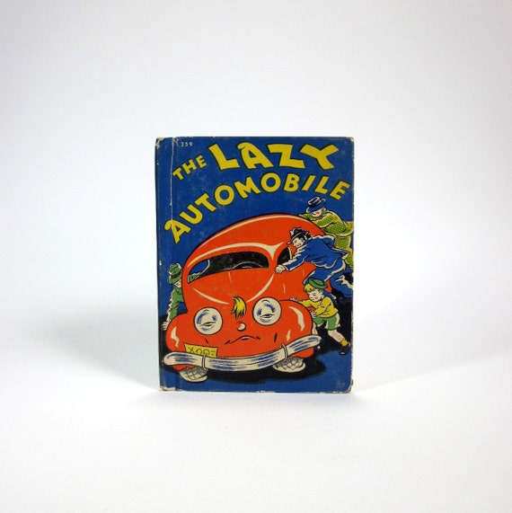 The Lazy Automobile by Wallace Wadsworth 1943