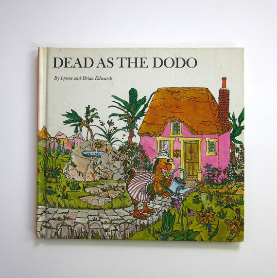 Dead as The Dodo by Lynne and Brian Edwards 1973