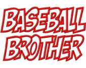 Baseball Brother Embroidery Machine Applique Design 2496