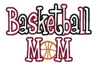 Basketball Mom 2 Color Embroidery Machine Applique Design 2385