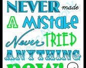 Make Mistakes Try something New digital download green aqua by AngelicARTwork