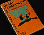 JOURNAL - Good Companions Neighbors - ViNtAgE bOok CrAfTeD into a noTeBook, JoUrNaL