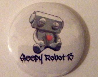 "1"" Sleepy Robot pinback button"