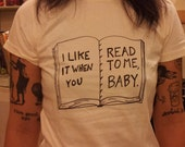 I Like it When You Read to Me - Organic Fitted Shirt