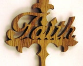"Scroll saw cut cross with the word ""faith"" on it ornament--108c"