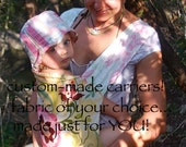 CUSTOM MADE Carrier - Unique, Compact, Reversible, Simple and oh so comfortable Baby and Toddler Carrier