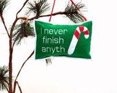 Christmas Ornament- I never finish anyth Candy Cane felt