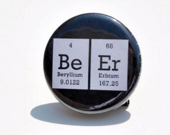 Periodic Table Beer Pin / Button