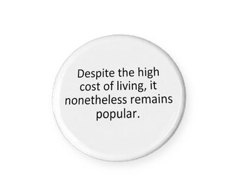 High Cost of Living Magnet