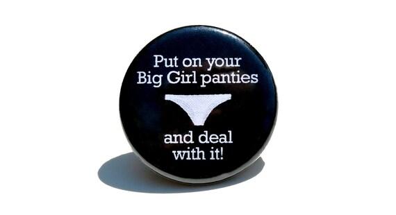 Big Girl Panties Button Pin