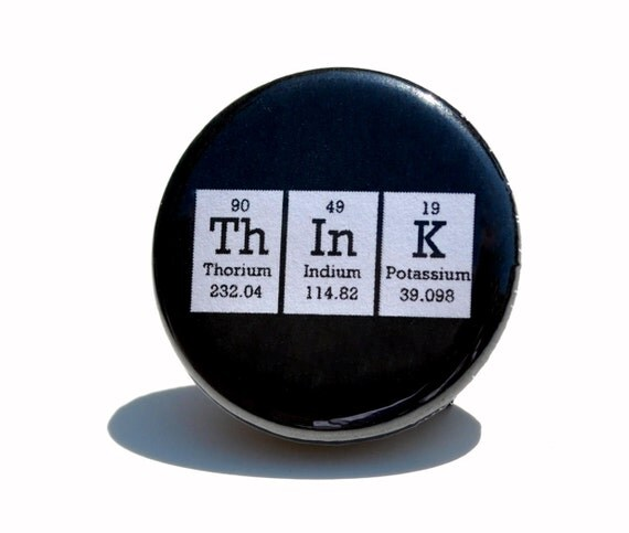 Periodic Table Chemical Elements Pinback Button-think