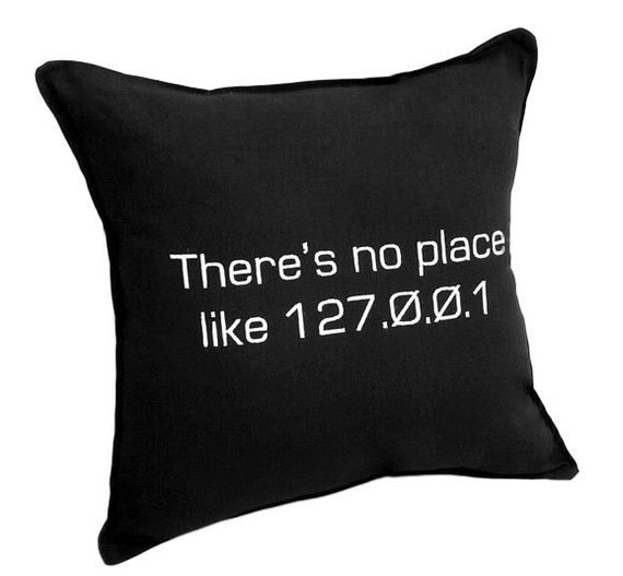 There Is No Place Like 127.0.0.1 Pillow Black Cotton