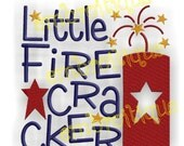 Little Firecracker 4th of July - Instant Download- Machine Embroidery Design File