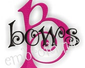 Bows Embroidery Alphabet Monogram Set- Machine Embroidery Font Alphabet Letters  - Instant Email Delivery Download - Digital Curly Cute