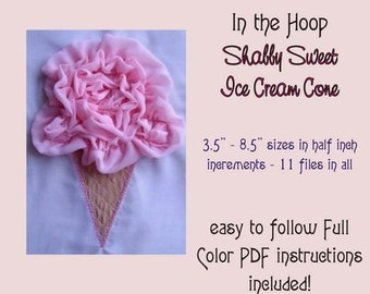 ITH Shabby Sweet Ruched Ice Cream Cone- Instant Email Delivery Download Machine embroidery design
