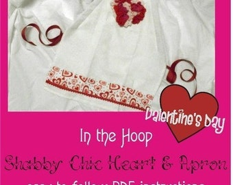 ITH Shabby Sweet Heart Applique & Apron Instructions- Instant Email Delivery Download Machine embroidery design