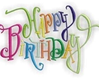 Happy Birthday- Instant Email Delivery Download Machine embroidery design