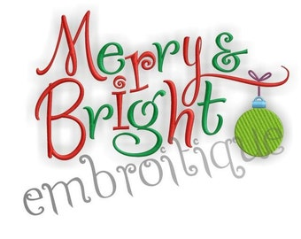 Merry and Bright Christmas - Instant Email Delivery Download Machine embroidery design