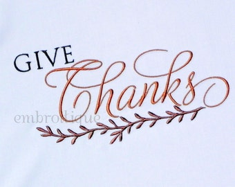 Give Thanks Thanksgiving Holiday Classy - Instant Email Delivery Download Machine embroidery design