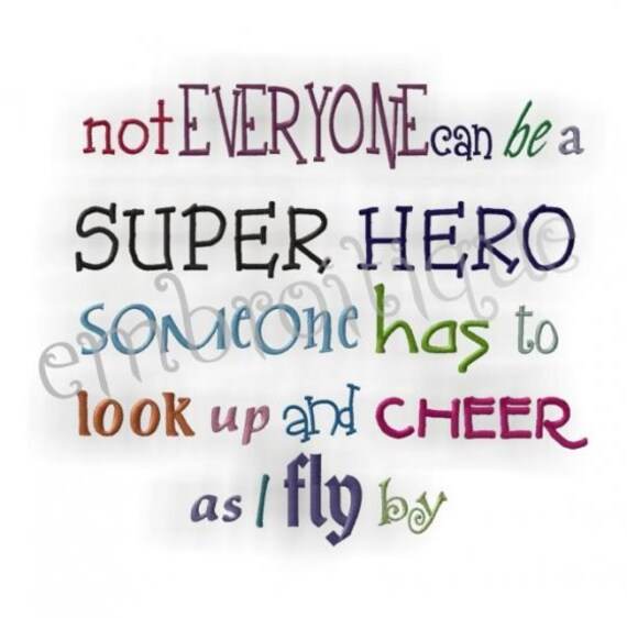Not Everyone Can Be a Superhero- Instant Email Delivery Download Machine embroidery design
