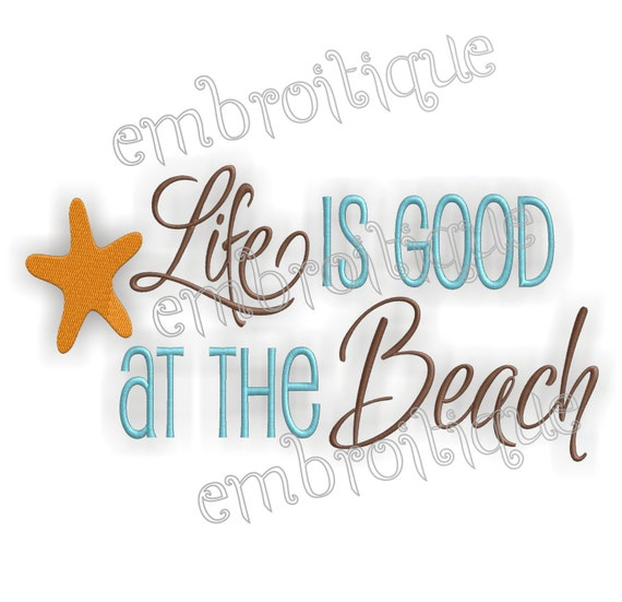 Life is Good at The Beach Summer - Instant Download Machine Embroidery Design