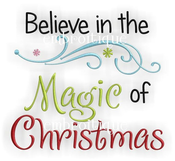 Believe in the Magic of Christmas - Instant Download -Digital Machine Embroidery Design